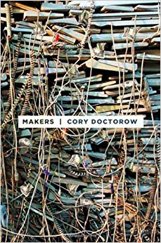 Book Review: Makers by Cory Doctorow