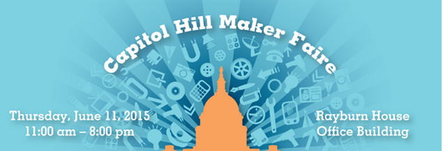 Capitol Hill Maker Faire Follow-Up