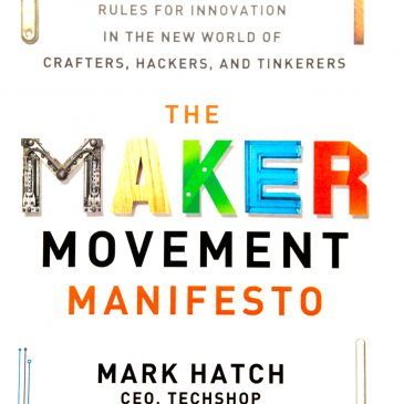 Review: The Maker Movement Manifesto