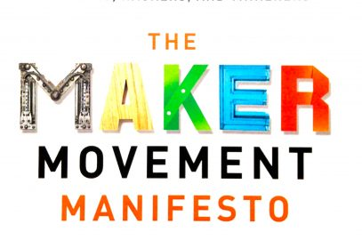 Review: The Maker Movement Manifesto