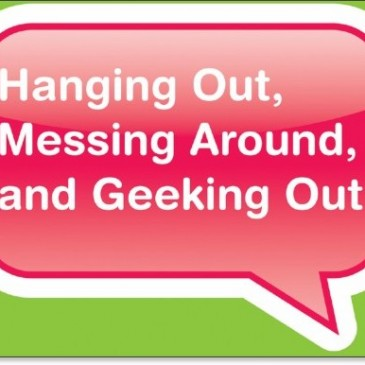 Free Copy of Hanging Out, Messing Around, and Geeking Out