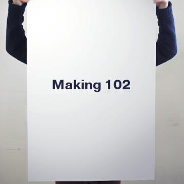 Beyond Making 101